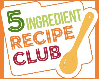 5 Ingredient Recipe Club